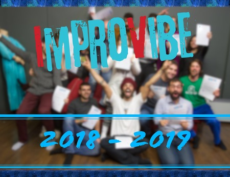 ImproVIBE 2018 - 2019 -> We are back!